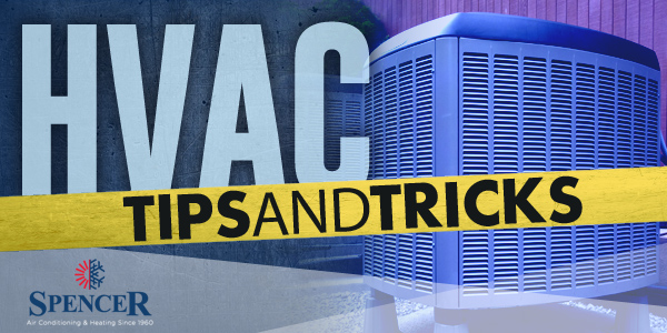 HVAC tips and tricks
