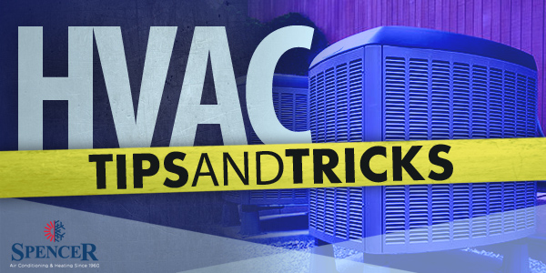 HVAC Tips and Tricks