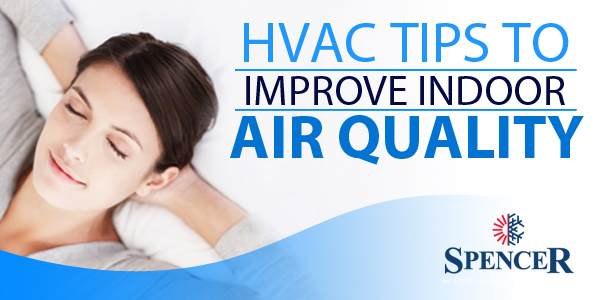 HVAC Tips To Improve Indoor Air Quality