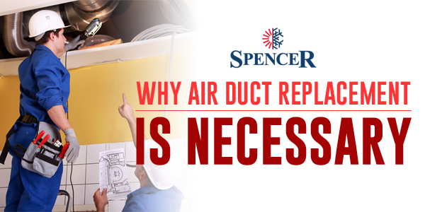 Why Air Duct Replacement Is Necessary?