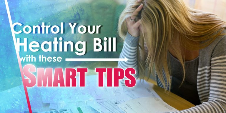 Control Your Heating Bill With These Smart Tips