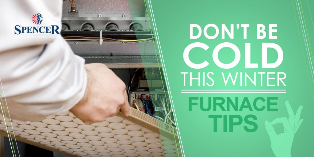 Don't Be Cold This Winter: Furnace Tips