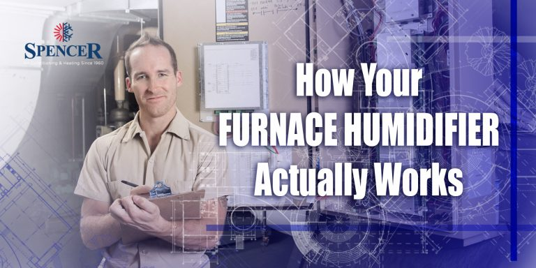How Your Furnace Humidifier Actually Works