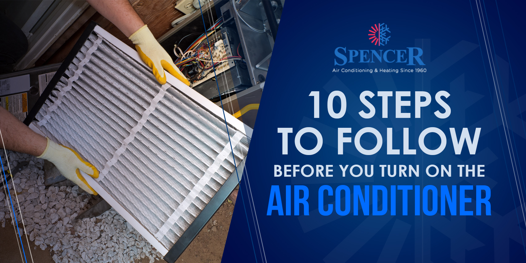 10 Steps to Follow Before You Turn on the Air Conditioner