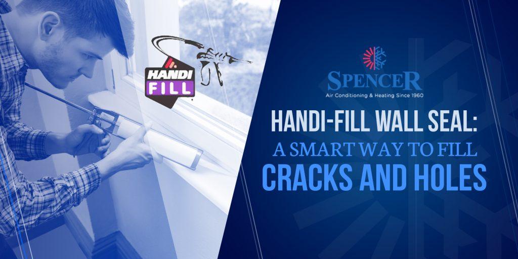Handi-Fill Wall Seal: A Smart Way To Fill Cracks and Holes