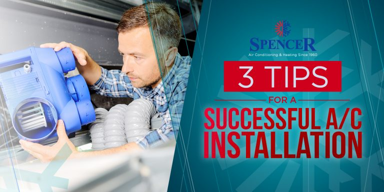 3 Tips for a Successful A/C Installation