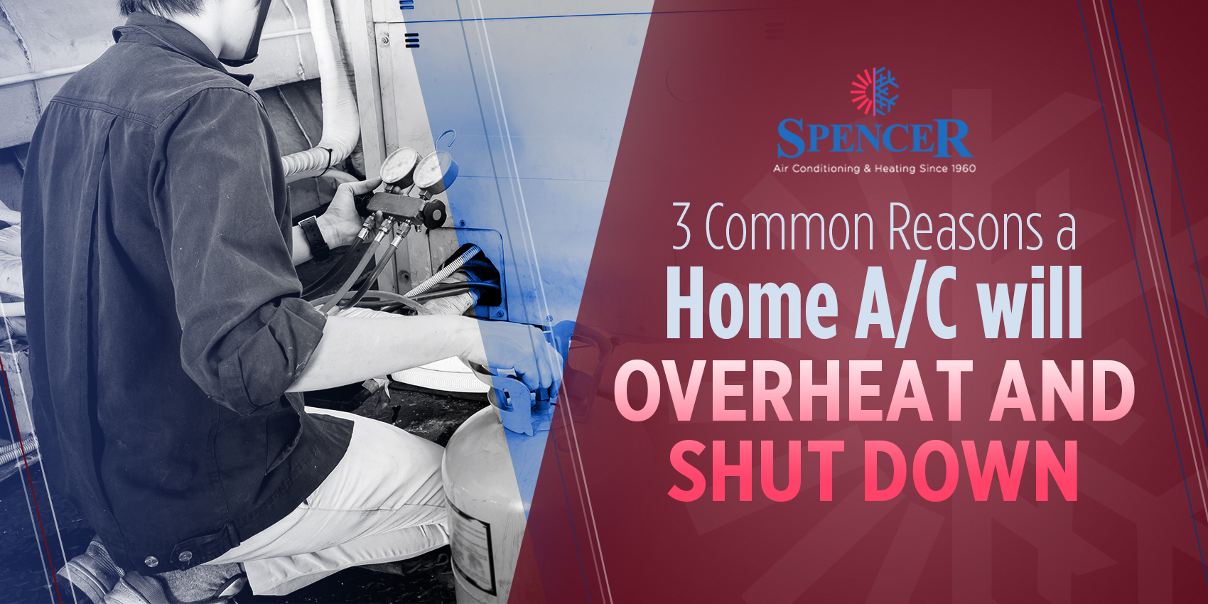 3 Common Reasons a Home A/C Will Overheat and Shut Down