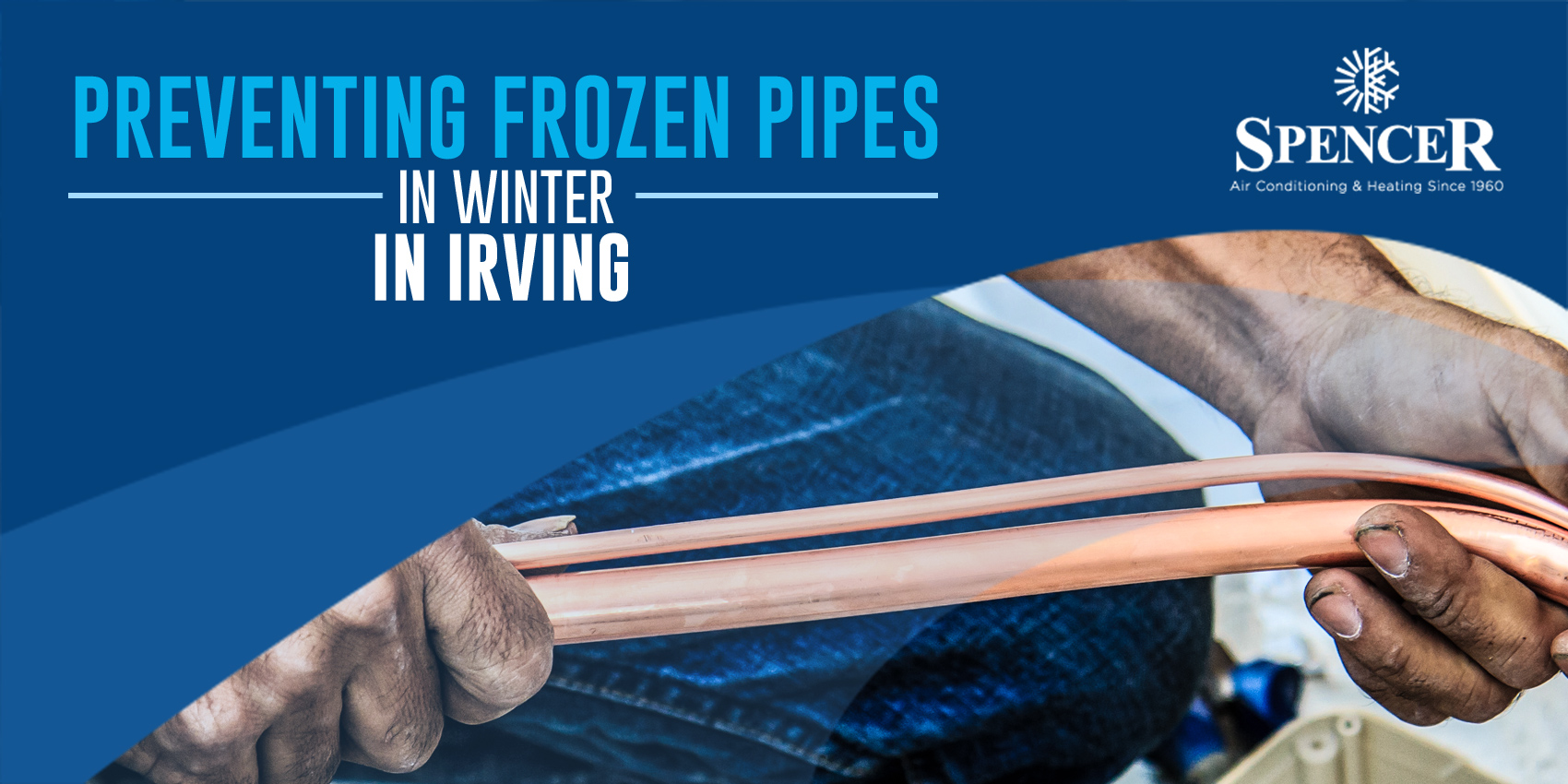 Preventing Frozen Pipes in Winter in Irving