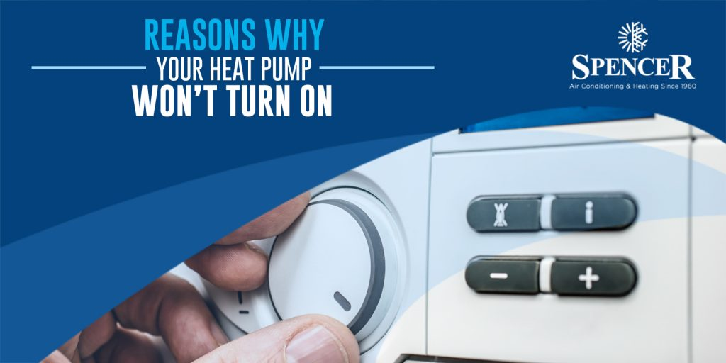 Reasons Why Your Heat Pump Won't Turn On