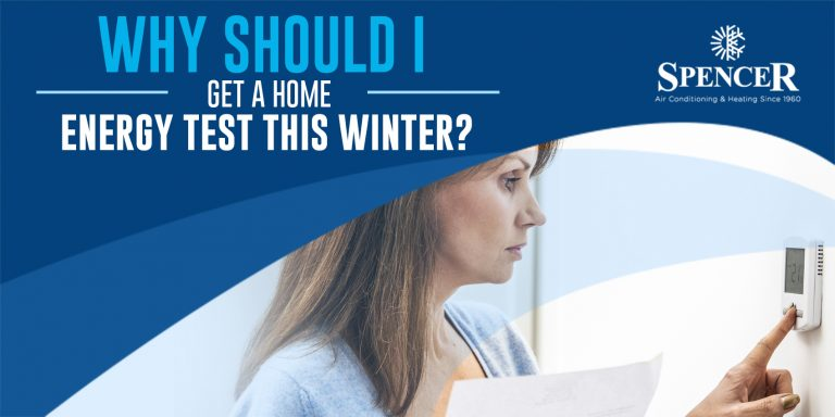 Why Should I Get a Home Energy Test This Winter?