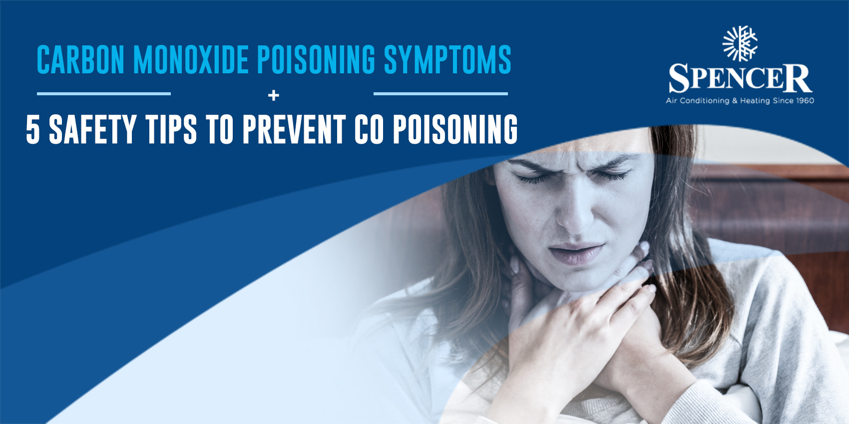 Carbon Monoxide Poisoning Symptoms + 5 Safety Tips to Prevent CO Poisoning