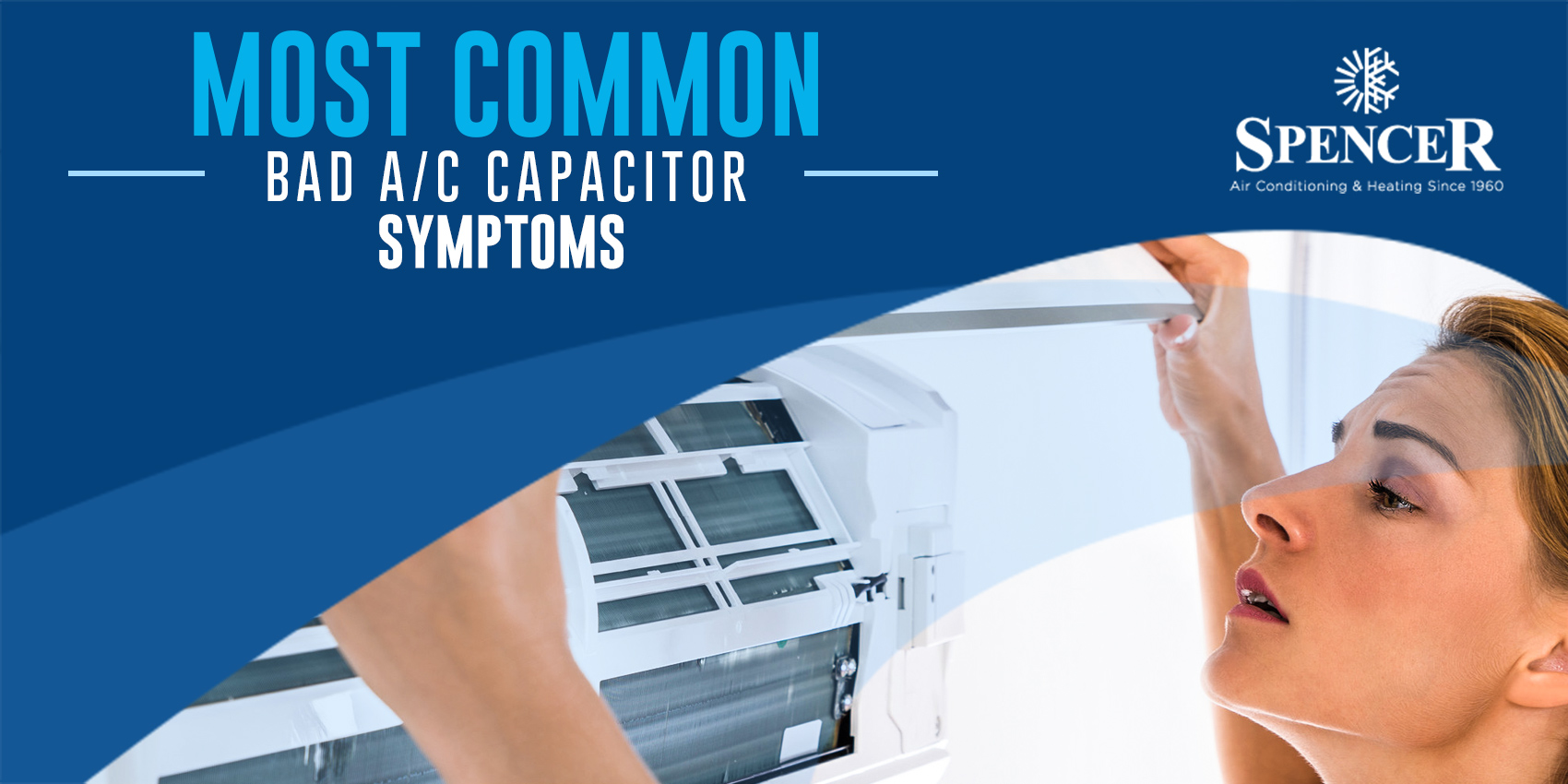 Most Common Bad A/C Capacitor Symptoms