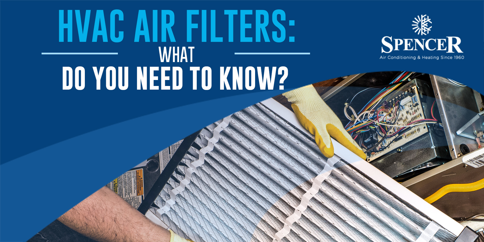 HVAC Air Filters: What Do You Need to Know?