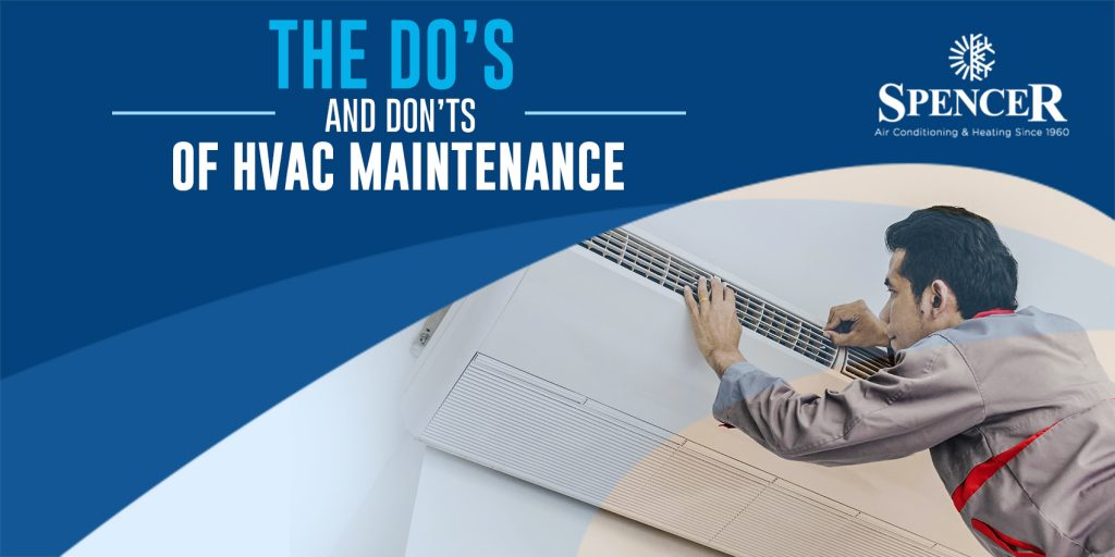 The Do's And Don'ts of HVAC Maintenance