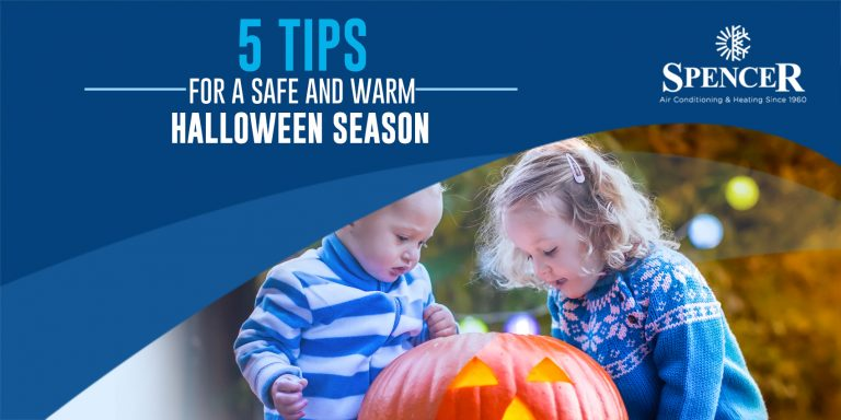 5 Tips for a Safe and Warm Halloween Season