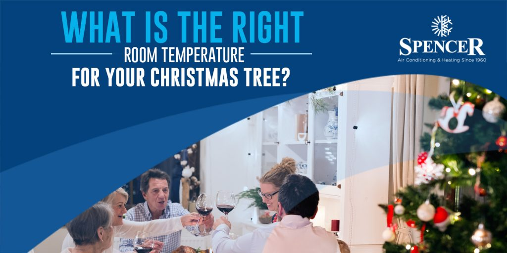 What is the Right Room Temperature for Your Christmas Tree?