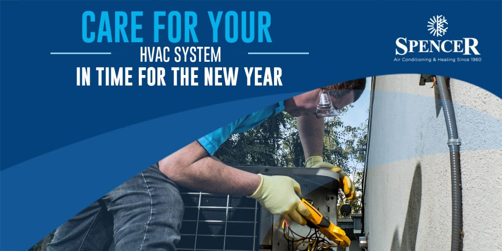 Care for Your HVAC System in Time for the New Year